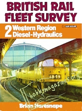 British Rail Fleet Survey 2 - Western Region Diesel Hydralics