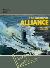 Anatomy of the Ships - The Submarine Alliance