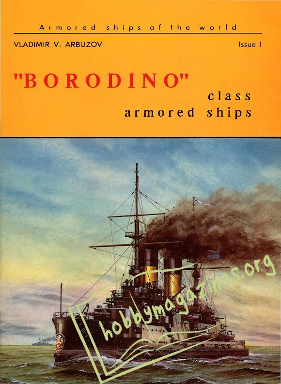 "Armored Ships of the World 01 - ""Borodino"" Class Armored Ships"