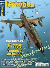 Le Fana de L'Aviation Hors Serie 61 F-105 Tonnerre sur Hanoi