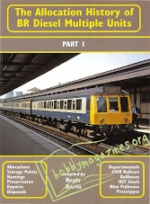 The Allocation History of BR Diesel Multiple Units Part 1