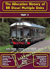 The Allocation History of BR Diesel Multiple Units Part 3