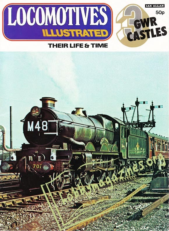 Locomotives Illustrated Iss.003 - GWR Castles