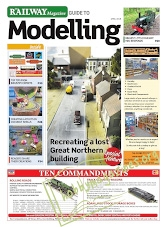 Railway Magazine Guide to Modelling - April 2018
