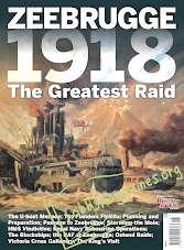 Britain At War Special - Zeebrugge 1918: The Great Raid