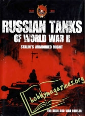 Russian Tanks Of World War II - Stalin's Armoured Might 1939-1945