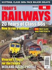 Todays Railways UK - May 2018