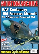 Aeroplane Collector's Archive : RAF Centenary 100 Famous Aircraft Vol 2: Fighters and Bombers of WW2