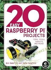 20 Easy Raspberry Pi Projects: Toys, Tools, Gadgets, and More (EPUB)