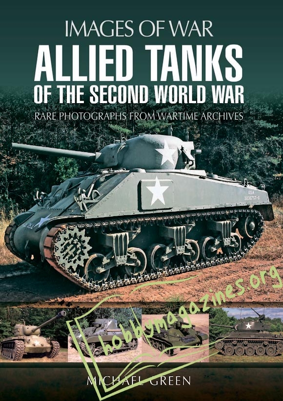 Images of War : Allied Tanks of the Second World War