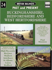 British Railways Past and Present - Buckinghamshire,Bedfordshire and West Hertfordshire