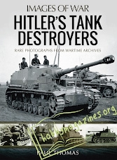 Images of War - Hitler's Tank Destroyers