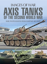 Images of War - Axis Tanks of the Second World War