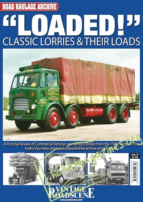 Road Haulage Archive 19 - Classic Lorries & Their Loads