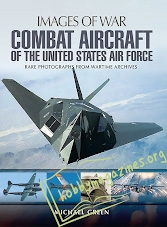 Images of War : Combat Aircraft of the United States Air Force