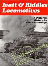 A Pictorial History - Ivatt & Ridders Locomotives