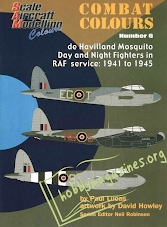 Combat Colours 6 - de Havilland Mosquito Day and Night Fighters in RAF service 1941 to 1945