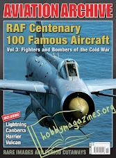 Aeroplane Collector's Archive - RAF Centenary 100 Famous Aircraft Vol 3: Fighters and Bombers of the Cold War
