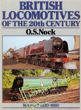 British Locomotives Of the 20th Century. Vol.2 1930-1960