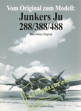 Vom Original zum Modell - Junkers Ju 288/388/488
