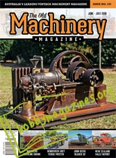 The Old Machinery Magazine  - June/July 2018
