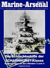 Marine-Arsenal 024 - Die Schlachtschiffe der Scharnhorst-klasse