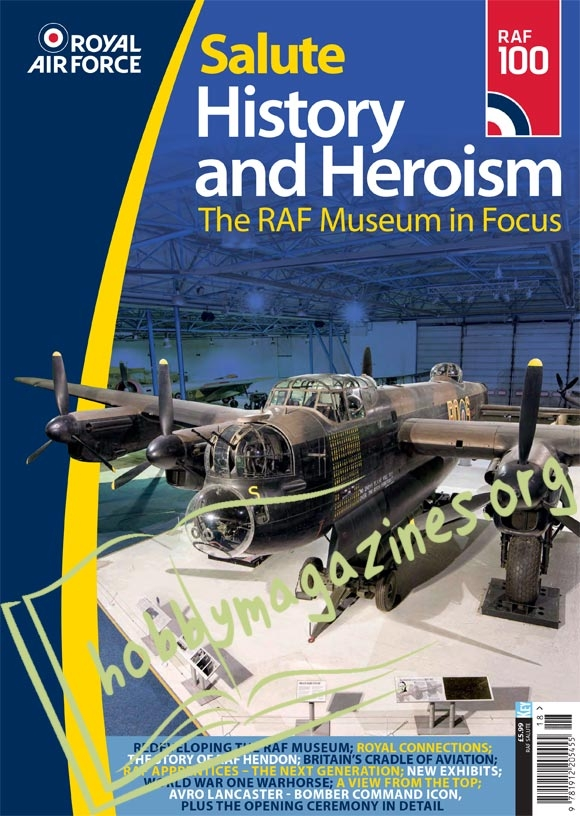 Royal Air Force Salute: History and Heroism. The RAF Museim in Focus