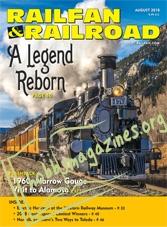 Railfan & Railroad - August 2018