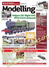The Railway Magazine Guide to Modelling - August 2018