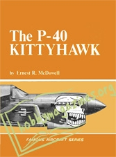 Famous Aircraft Series - The P-40 Kittyhawk