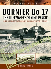 Air War Archive - Dornier Do 17 - The Luftwaffe's 'Flying Pencil