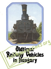 Oldtimer Railway Vehicles in Hungary