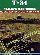 Model Fan Encyclopaedia - T-34 Stalin's War-Horse