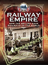 Railway Empire: How the British Gave Railways to the World