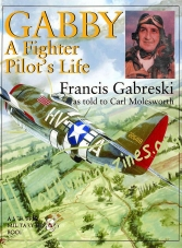 Schiffer Military History Gabby: A Fighter Pilot's Life