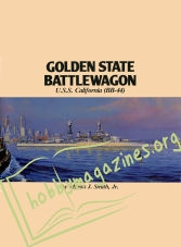 Warship Series 03: Golden State Battlewagon U.S.S. California (BB 44)