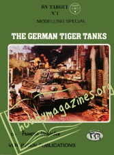 On Taget No 1 - The German Tiger Tanks
