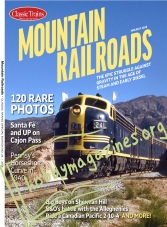Classic Trains Special - Mountain Railroads