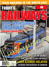 Todays Railways UK - December 2018