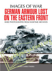 Images of War - German Armour Lost on the Eastern Front