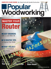 Popular Woodworking - February 2019