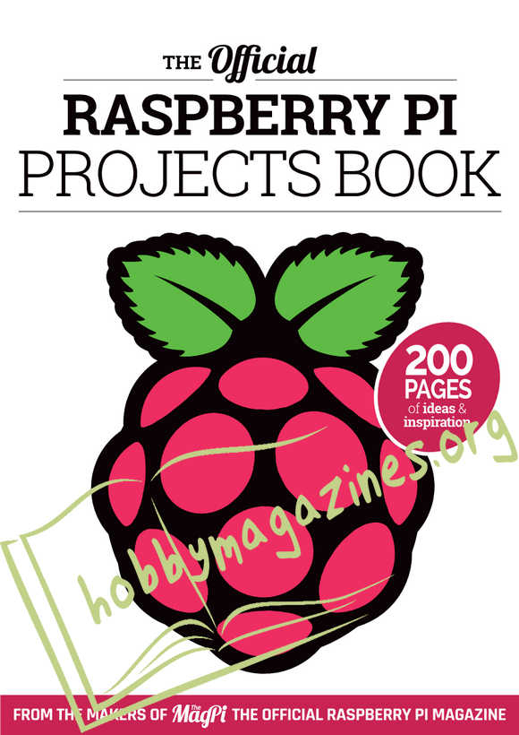 The Official Raspberry Pi Projects Book Vol.1