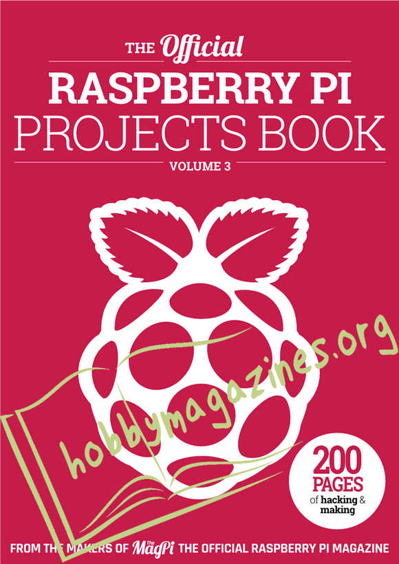The Official Raspberry Pi Projects Book Vol.3