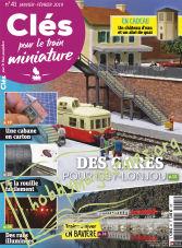 Cles Pour Le Train Miniature 41 - Janvier/Février 2019