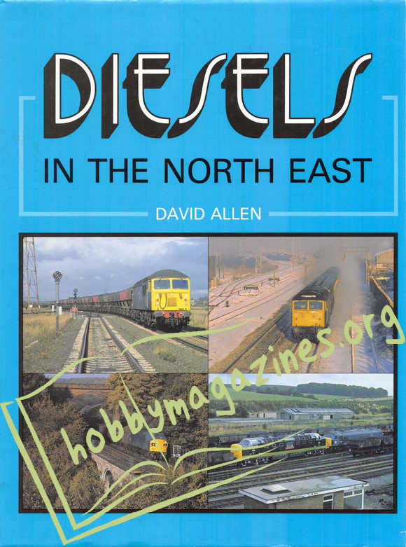 Diesels In The North East