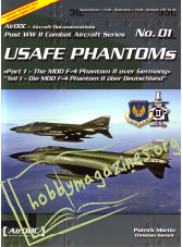 Post WW II Combat Aircraft Series 01 - USAFE PHANTOMs