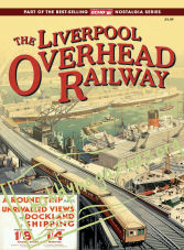 The Liverpool Overhead Railway