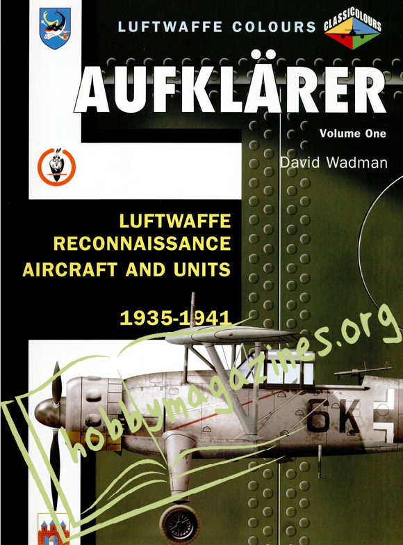 Luftwaffe Colours - Aufklarer vol.1 Luftwaffe reconnaisance aircraft & units 1935-41