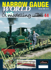 Narrow Gauge World Issue 44 - March/April 2006
