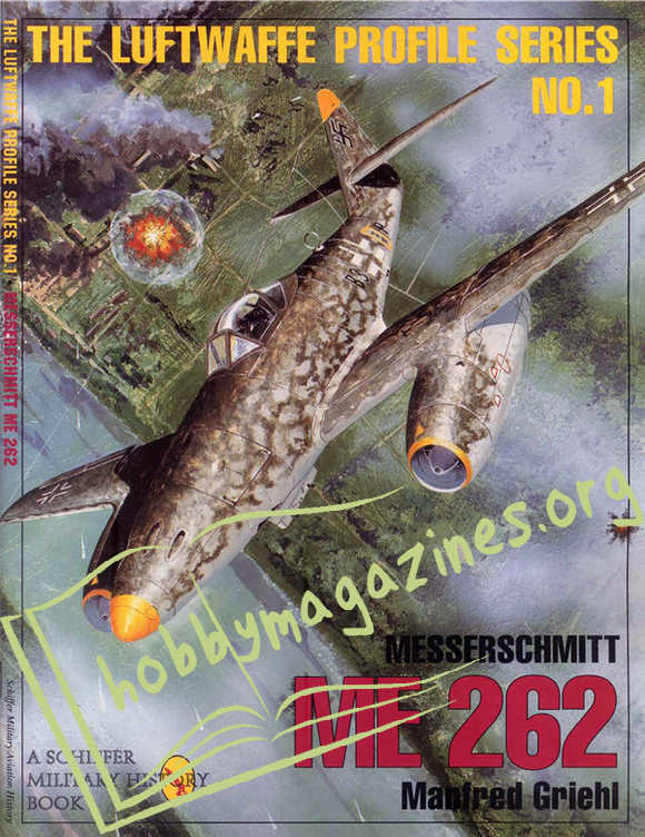 The Luftwaffe Profile Series 01 : Messerschmitt Me 262